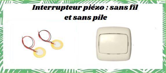 interrupteur piézo sans fil et sans pile